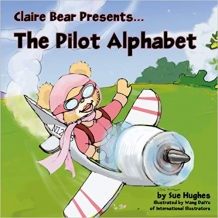Claire Bear's Pilot Alphabet Book