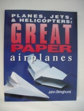 Planes, Jets, Helicopters Paper Airplanes